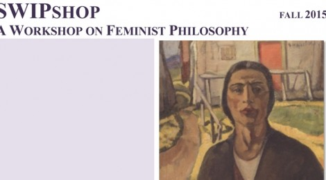 SWIPshop Feminist Philosophy Fall 2015 Schedule