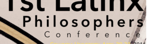 Latinx Philosophers Conference April 29-30 at Columbia